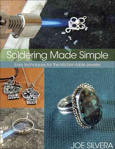 Soldering Made Simple By Silvera, Joe