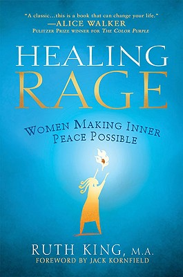 Healing Rage By King, Ruth